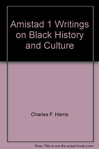 Amistad 1 Writings on Black History and Culture