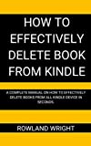 HOW TO EFFECTIVELY DELETE BOOK FROM KINDLE