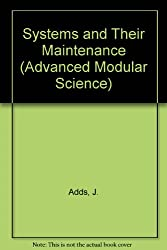 Systems and Their Maintenance (Advanced Modular Science)