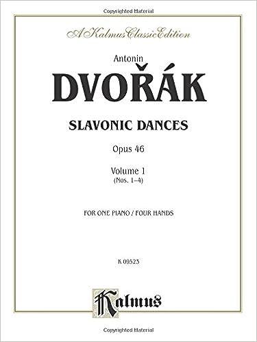 //WORK\\ Slavonic Dances, Op. 46, Vol 1 (Kalmus Edition). delicias futuro colores Melon fiable looked