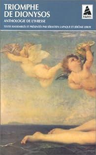 Triomphe de Dionysos par Sébastien Lapaque