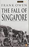 Front cover for the book The Fall of Singapore by Frank Owen