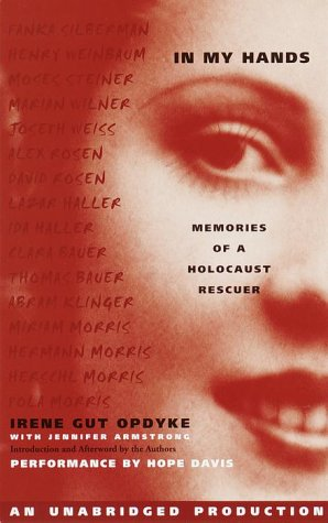 In My Hands: Memories of a Holocaust Rescuer by Brand: Listening Library