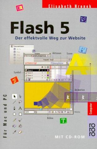 Flash 5: Der effektvolle Weg zur Website (für Mac und PC)