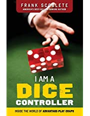 I Am a Dice Controller: Inside the World of Advantage-Play Craps!