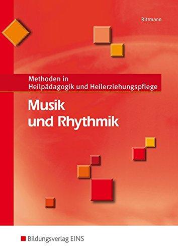 Musik und Rhythmik: Methoden in Heilpädagogik und Heilerziehungspflege: Schülerband