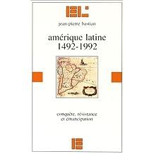 Amérique latine: 1492-1992
