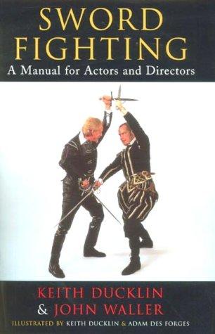 Read Online Sword Fighting: A Manual for Actors and Directors pdf epub