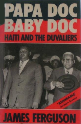 Papa Doc, Baby Doc: Haiti and the Duvaliers