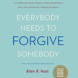 Everybody Needs to Forgive Somebody Audiobook