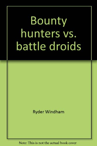 Bounty Hunters vs. Battle Droids - Book  of the Star Wars Legends
