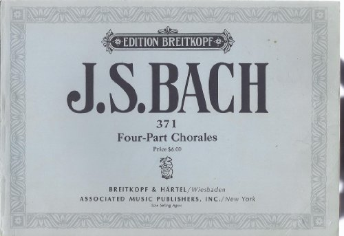 J.S. Bach: 371 Four-Part Chorales (Edition Breitkopf)