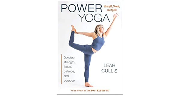 Power Yoga: Strength, Sweat, and Spirit (English Edition ...