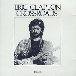 Crossroads [4 CD Box Set]