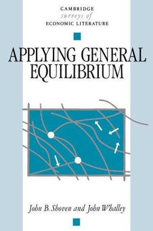 Applying General Equilibrium (Cambridge Surveys of Economic Literature)