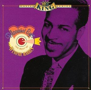 Bloodshot Eyes: The Best of Wynonie Harris by Harris, Wynonie