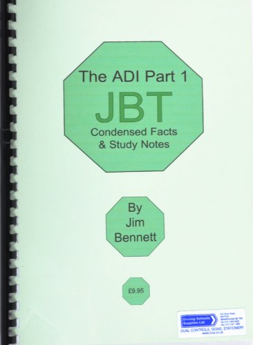 ADI Part 3 Examination: Condensed Facts - A Preparation and Self Teaching Aid for Candidates Preparing for the Part 3 Examination