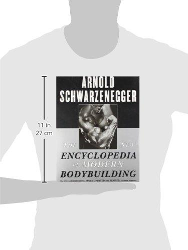 The New Encyclopedia of Modern Bodybuilding: Amazon.es: Arnold ...