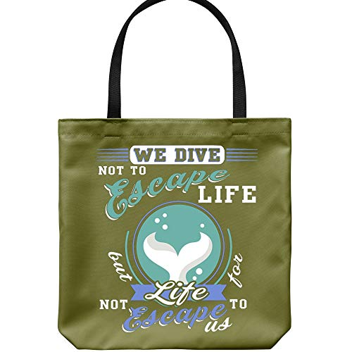 We Are Divers Tote Bags, Diving Not To Escape Life Canvas Tote Bags (Tote Bags - Forest) ()
