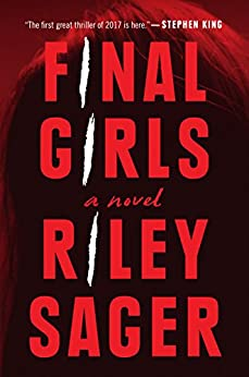 Final Girls: A Novel by [Sager, Riley]