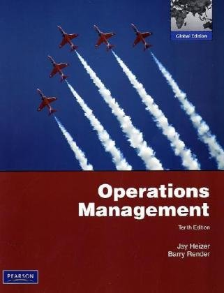 operations management heizer 10th edition Description solutions manual operations management 11th edition jay heizer, barry render for undergraduate operations management courses a broad, practical introduction to operations, reinforced with an extensive collection of practice problems.