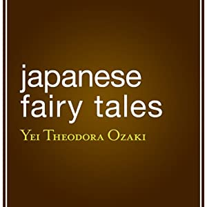 Japanese Fairy Tales Audiobook