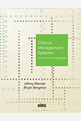 Clinical Management Systems: A Guide for Deployment Paperback