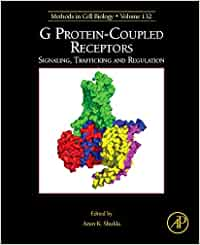 G Protein-Coupled Receptors: Signaling, Trafficking and Regulation: Volume 132 (Methods in Cell Biology)