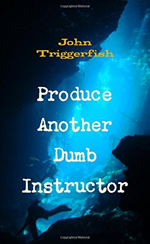 Download Produce Another Dumb Instructor pdf epub
