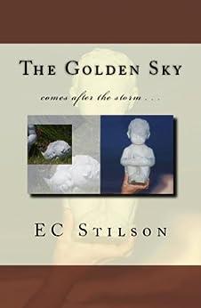 The Golden Sky by [Stilson, EC]