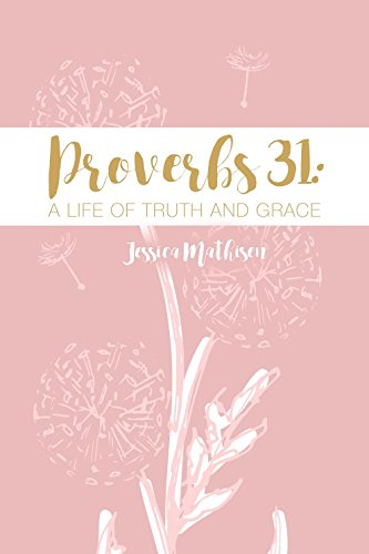 Proverbs 31 Life Truth Grace ebook product image