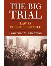 The Big Trial Law as Public Spectacle