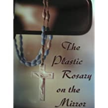 The Plastic Rosary on the Mirror