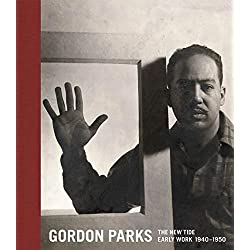 Gordon Parks: The New Tide: Early Work 1940–1950