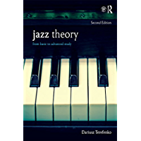 Jazz Theory: From Basic to Advanced Study