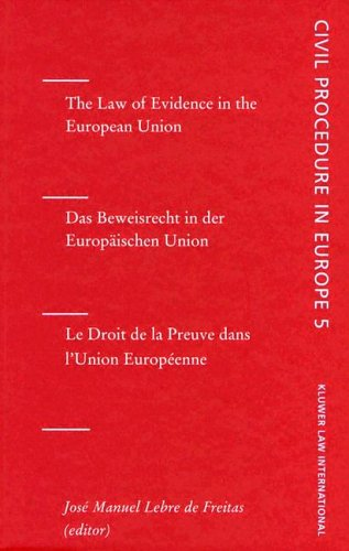 Download The Law of Evidence in the EUropean Union (Civil Procedure in Europe) (English, German and French Edition) pdf epub