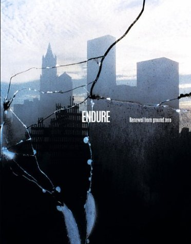 Endure: Renewal from Ground Zero, Limited Edition ebook