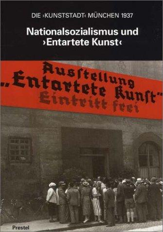 Nationalsozialismus und 'Entartete Kunst'