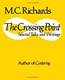 The Crossing Point: Selected Talks and Writings