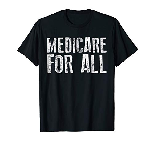Medicare For All T-Shirt scariest Halloween costume -