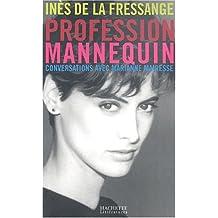 PROFESSION MANNEQUIN CONVERSATIONS AVEC M.MAIRESSE