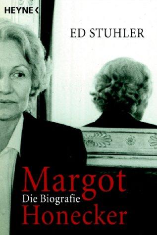 Margot Honecker: Die Biographie