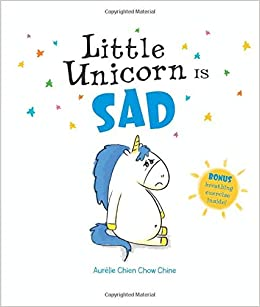 Buy Little Unicorn Is Sad Little Unicorn 3 Book Online At Low Prices In India Little Unicorn Is Sad Little Unicorn 3 Reviews Ratings Amazon In