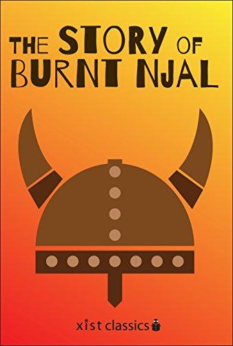 The Story of Burnt Njal (Njal's Saga) (Xist Classics)