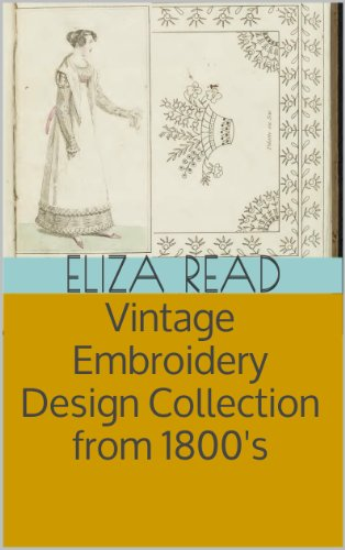 VIntage Embroidery Design Collection from 1800's  (illus w/guide)