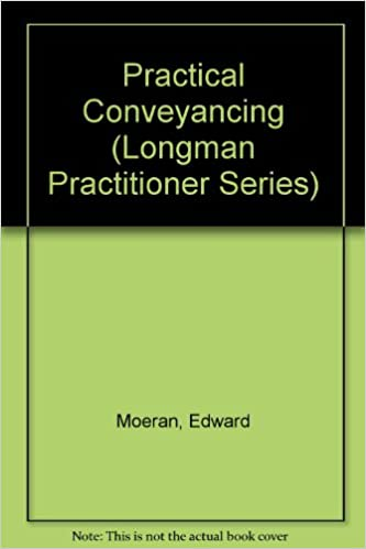 Practical Conveyancing (Longman Practitioner Series)