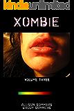 XOMBIE Volume Three