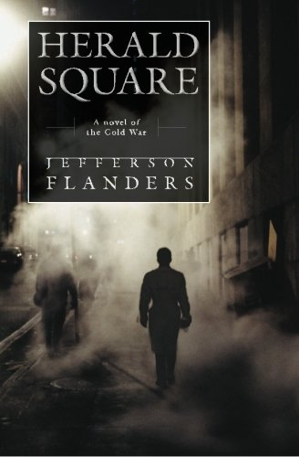 Herald Square: A Novel of the Cold War (The First - Shops Herald Square
