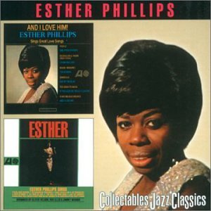 Esther Phillips - And I Love Him! - Zortam Music