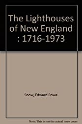 The Lighthouses of New England, 1716-1973